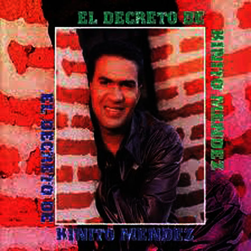 Play & Download El Decreto by Kinito Méndez | Napster