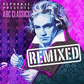 ABC Classics Remixed by Rephrase