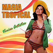 Magia Tropical by Various Artists