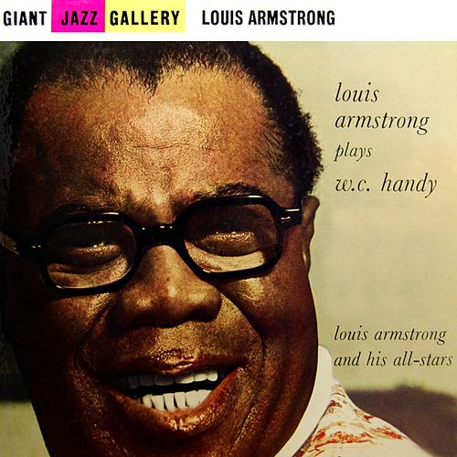 Play & Download Plays WC Handy by Louis Armstrong | Napster
