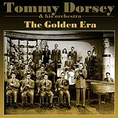 Play & Download The Golden Era by Tommy Dorsey | Napster
