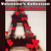 Play & Download Valentine's Collection - Paris Mon Amour by Various Artists | Napster