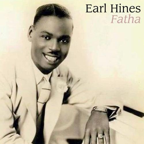 Fatha by Earl Fatha Hines
