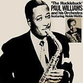 Play & Download The Hucklebuck by Paul Williams (Jazz) | Napster