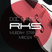 Play & Download Murdah Strings by Doc Daneeka | Napster