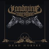 Play & Download Dead Horses (2012) by Landmine Marathon | Napster