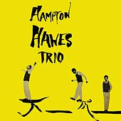 Play & Download Hampton Hawes Volume 1: The Trio by Hampton Hawes | Napster