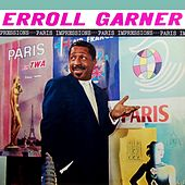 Play & Download Paris Impressions by Erroll Garner | Napster