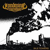 Play & Download Bile Towers (2012) by Landmine Marathon | Napster