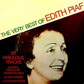 Play & Download The Very Best Of Edith Piaf by Edith Piaf | Napster
