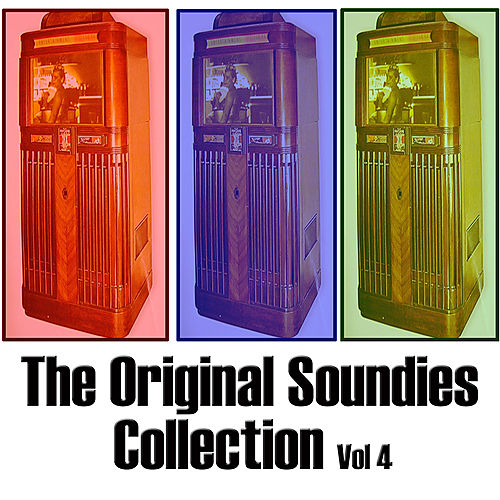 Play & Download The Original Soundies Collection, Vol. 4 by Various Artists | Napster