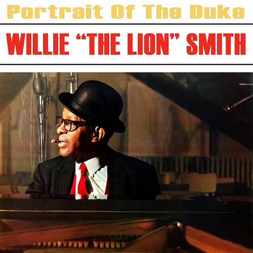 Portrait Of The Duke by Willie 'The Lion' Smith