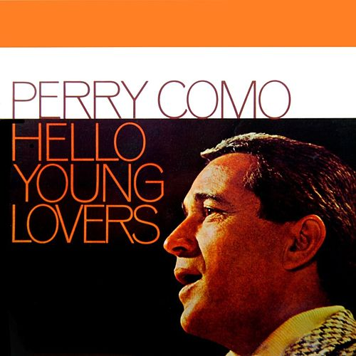 Hello Young Lovers by Perry Como