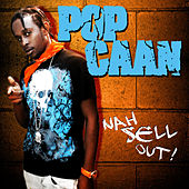 Play & Download Nah Sell Out by Popcaan | Napster