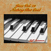 Jazz Vol. 12: Nothing But Cool by Jeff Steinman