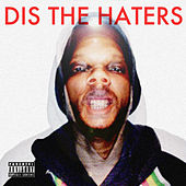 Play & Download Dis the Haters by Conspiracy | Napster