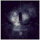 Play & Download Monolithe III by Monolithe | Napster