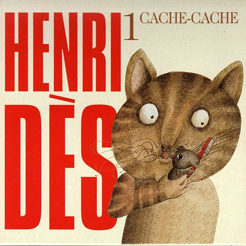 Play & Download Henri Dès, vol. 1 (Cache-cache) (14 chansons originales) by Henri Dès | Napster