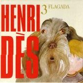 Play & Download Henri Dès, vol. 3 (Flagada) (13 chansons et leurs versions instrumentales) by Henri Dès | Napster