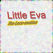 The Loco-motion de Little Eva