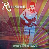 Play & Download Struck By Lightning by Robin Applewood | Napster