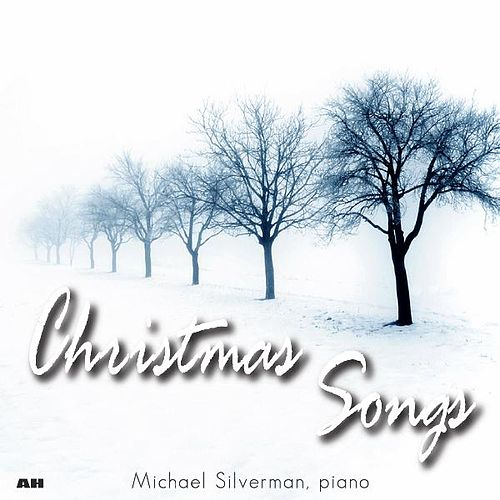 Play & Download Christmas Songs by Michael Silverman | Napster