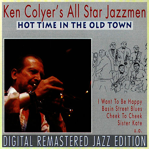 Play & Download Hot Time in The Old Town by Ken Colyer | Napster