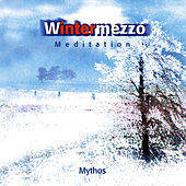 Play & Download Wintermezzo by Mythos | Napster