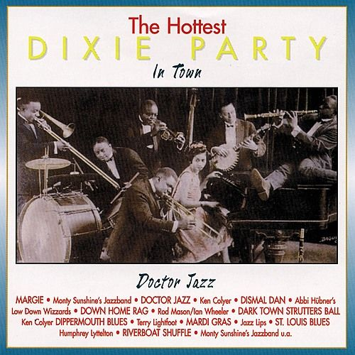 Play & Download The Hottest Dixie Party In Town - Volume 3 by Various Artists | Napster