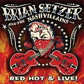 Play & Download Red Hot & Live! by Brian Setzer | Napster