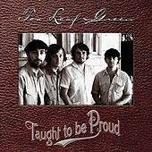 Play & Download Taught To Be Proud by Tea Leaf Green | Napster