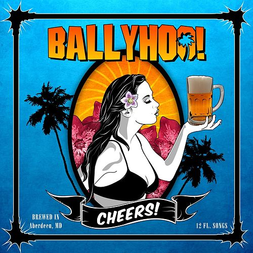 Play & Download Cheers! by Ballyhoo! | Napster