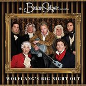 Play & Download Wolfgang's Big Night Out by Brian Setzer | Napster