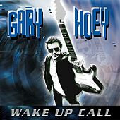 Wake Up Call by Gary Hoey