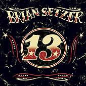 Play & Download 13 by Brian Setzer | Napster