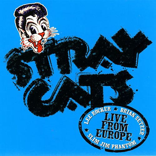 Live In Europe - Manchester 7/16/04 by Stray Cats