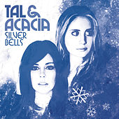 Silver Bells (Dance of the Sugar Plum Fairy) by Tal & Acacia