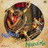 Matru Ki Bijlee Ka Mandola by Vishal Bhardwaj