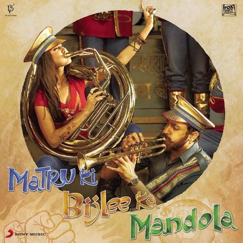 Play & Download Matru Ki Bijlee Ka Mandola by Vishal Bhardwaj | Napster