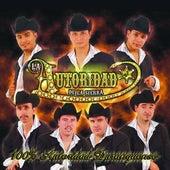 Play & Download 100% Autoridad Duranguense by La Autoridad De La Sierra | Napster