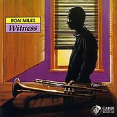 Play & Download Witness by Ron Miles | Napster