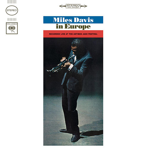 Play & Download Miles Davis In Europe by Miles Davis | Napster