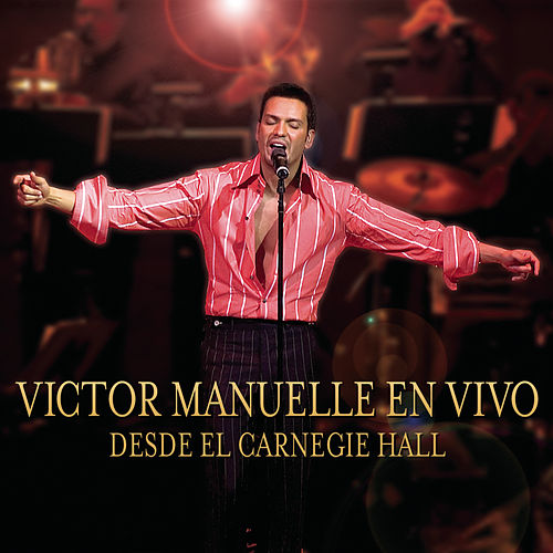 Play & Download En Vive Desde Carnegie Hall by Víctor Manuelle | Napster