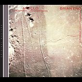 Play & Download Apollo: Atmospheres & Soundtracks by Brian Eno | Napster