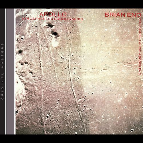 Apollo: Atmospheres & Soundtracks by Brian Eno
