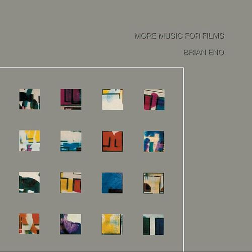 More Music For Films by Brian Eno