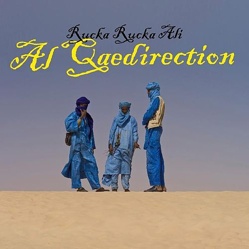 Play & Download Al Qaedirection by Rucka Rucka Ali | Napster