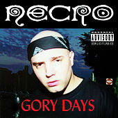 Play & Download Gory Days by Necro | Napster