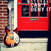 Play & Download Can't Deny It by Stovall | Napster