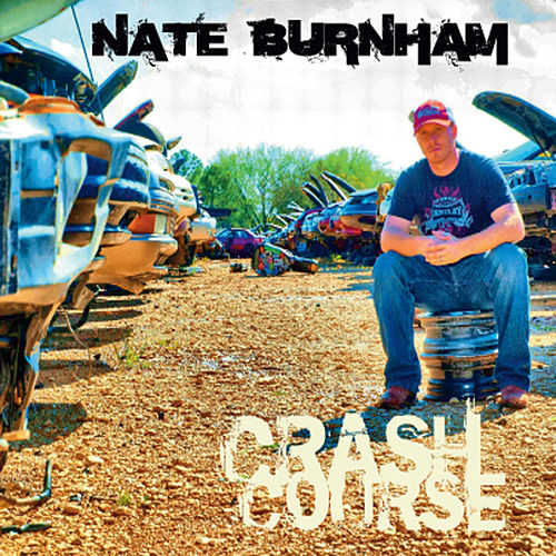 Play & Download Crash Course by Nate Burnham | Napster